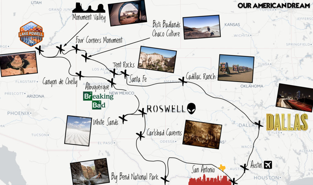 Austin | San Antonio | Big Bend National Park | Carlsbad Caverns | Roswell | White Sands | Albuquerque, Canyon de Chelly | Lac Powell | Antelope Canyon | Horseshoe Bend | Monument Valley | Bisti Badlands | Chaco Culture | Tent Rocks | Santa Fe | Cadillac Ranch | Dallas