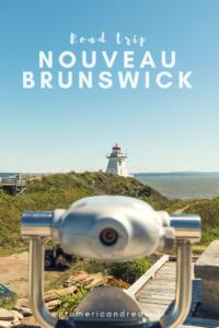 Road trip au Nouveau-Brunswick